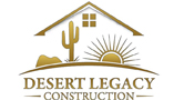 Desert Legacy Construction